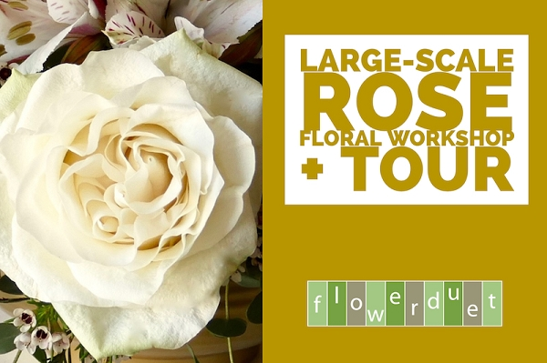 July 20, 2019 - Large Scale Roses & Peonies + TOUR Combo