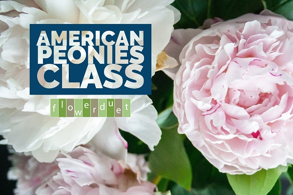 MAY 22, 2021 - American Peonies - IN-PERSON OR ONLINE + SUPPLIES