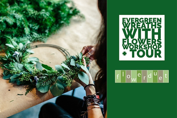 December 12, 2020 - Evergreen Wreaths + TOUR