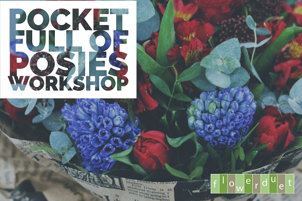 May 16, 2020 - Pocket Full of Posies Workshop