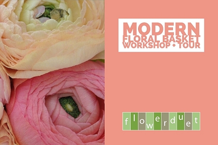 April 20 2019 -Modern Basket Flowers Workshop + TOUR Combo