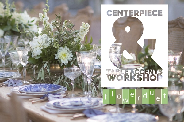 June 26,  2019 - Wedding Series Centerpieces and Table Accents