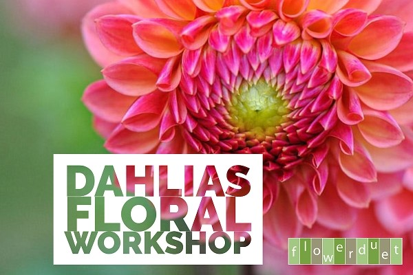 August 22, 2020 - Happy Dahlias Workshop